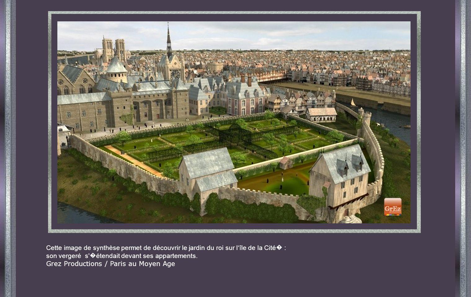Cette image de synthèse permet de découvrir le jardin du roi sur l'île de la Cité� :