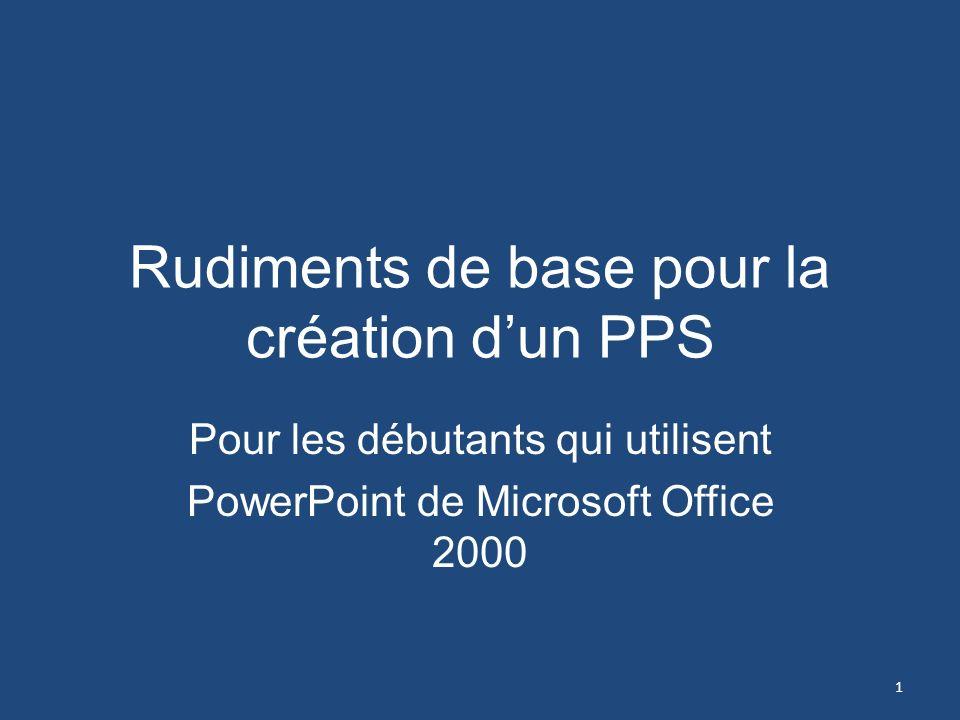 Rudiments de base pour la création d'un PPS