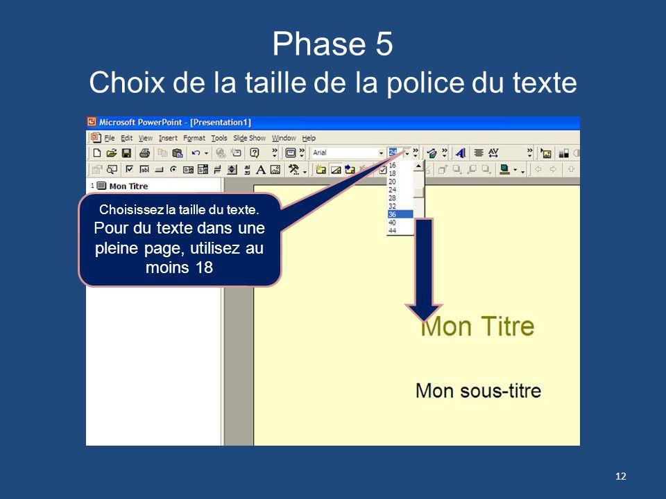Phase 5 Choix de la taille de la police du texte