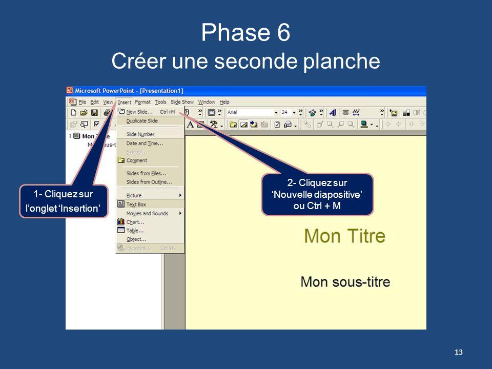 Phase 6 Créer une seconde planche