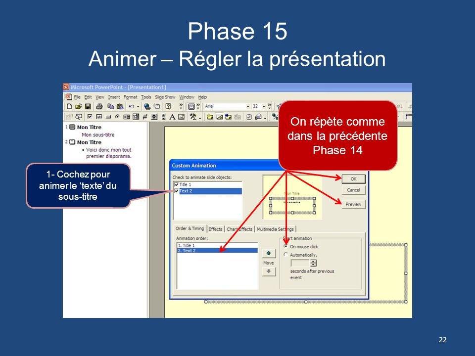 Phase 15 Animer – Régler la présentation