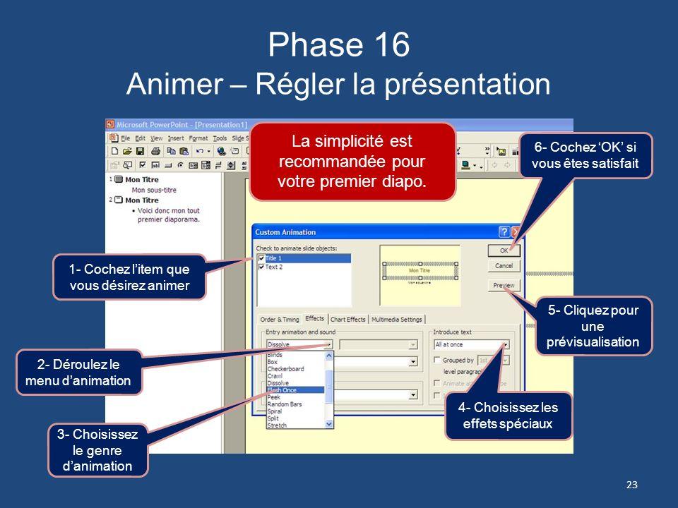 Phase 16 Animer – Régler la présentation