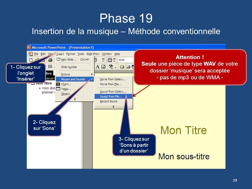 Phase 19 Insertion de la musique – Méthode conventionnelle