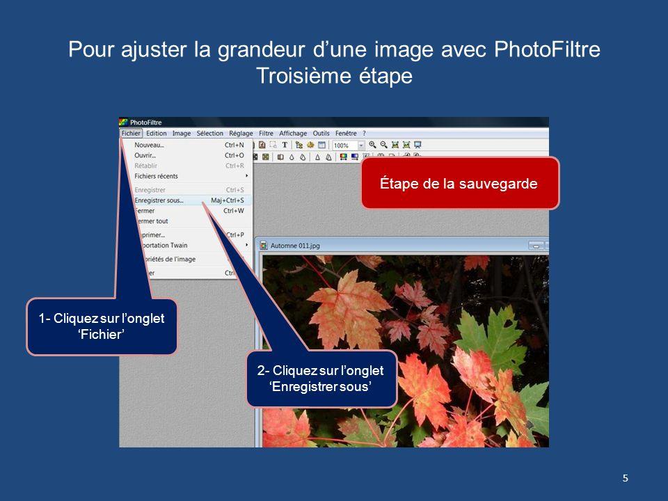 Pour ajuster la grandeur d'une image avec PhotoFiltre Troisième étape