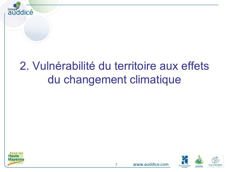 2. Vulnérabilité du territoire aux effets du changement climatique