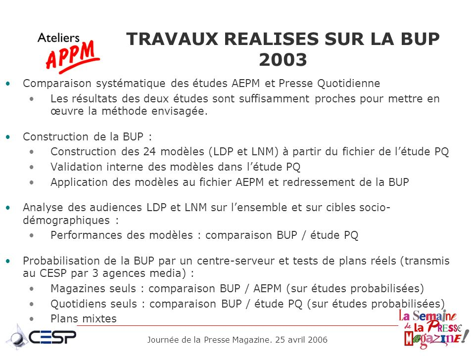 TRAVAUX REALISES SUR LA BUP 2003