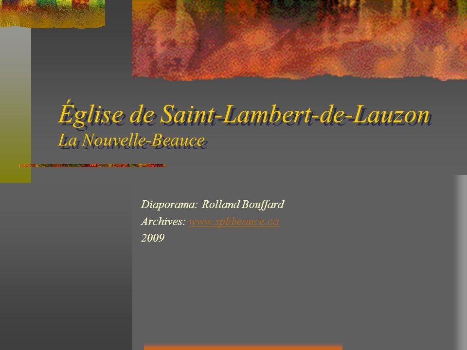 Église de Saint-Lambert-de-Lauzon La Nouvelle-Beauce