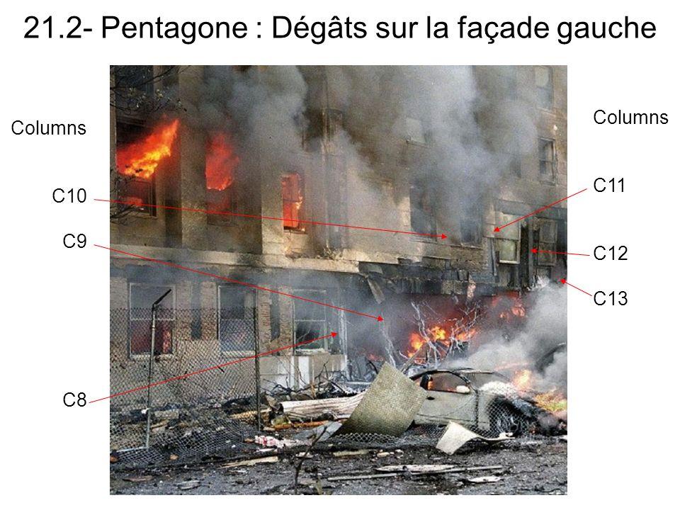 21.2- Pentagone : Dégâts sur la façade gauche