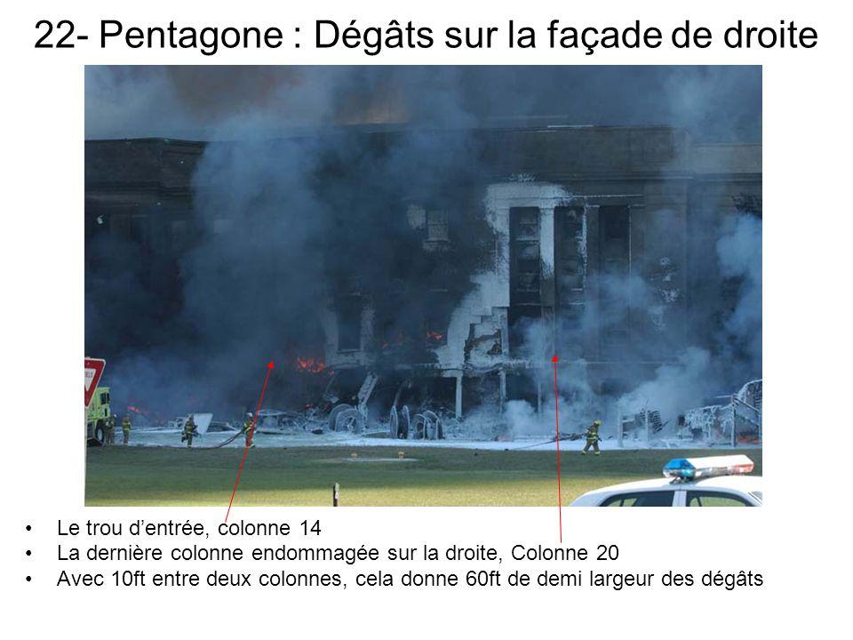 22- Pentagone : Dégâts sur la façade de droite