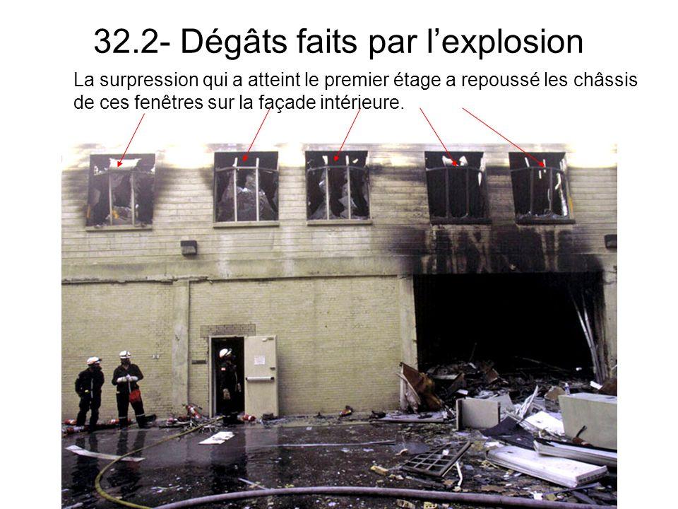 32.2- Dégâts faits par l'explosion