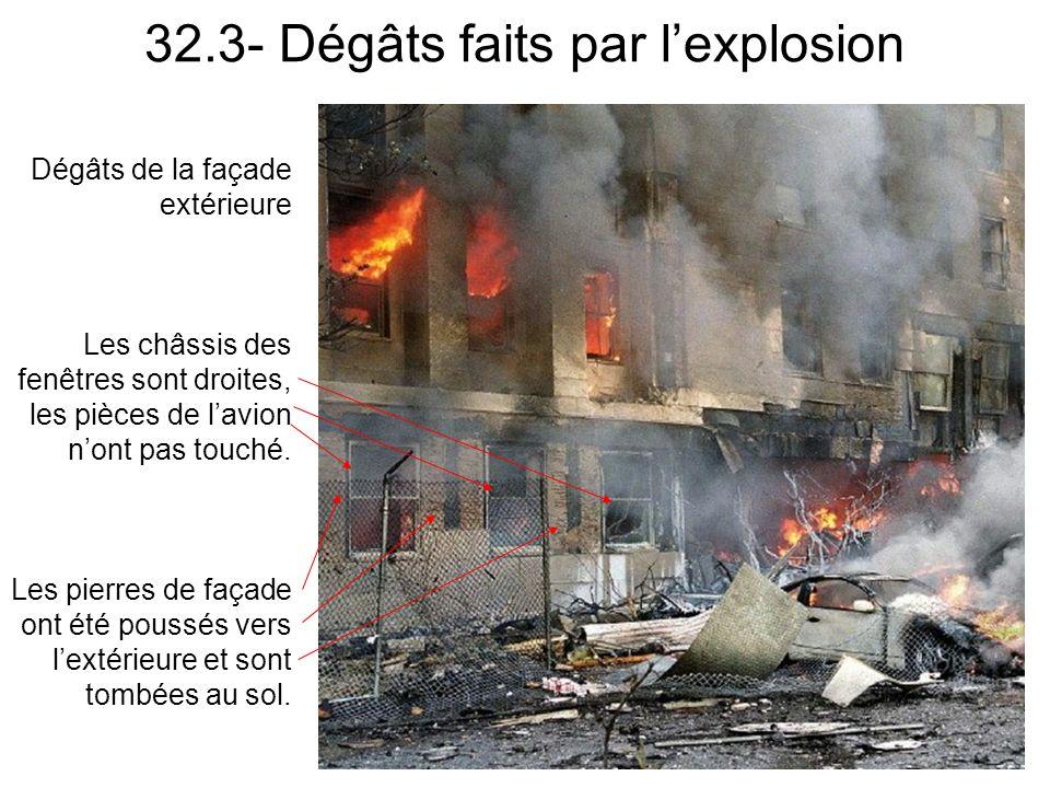 32.3- Dégâts faits par l'explosion