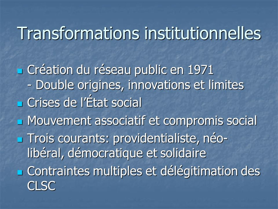 Transformations institutionnelles