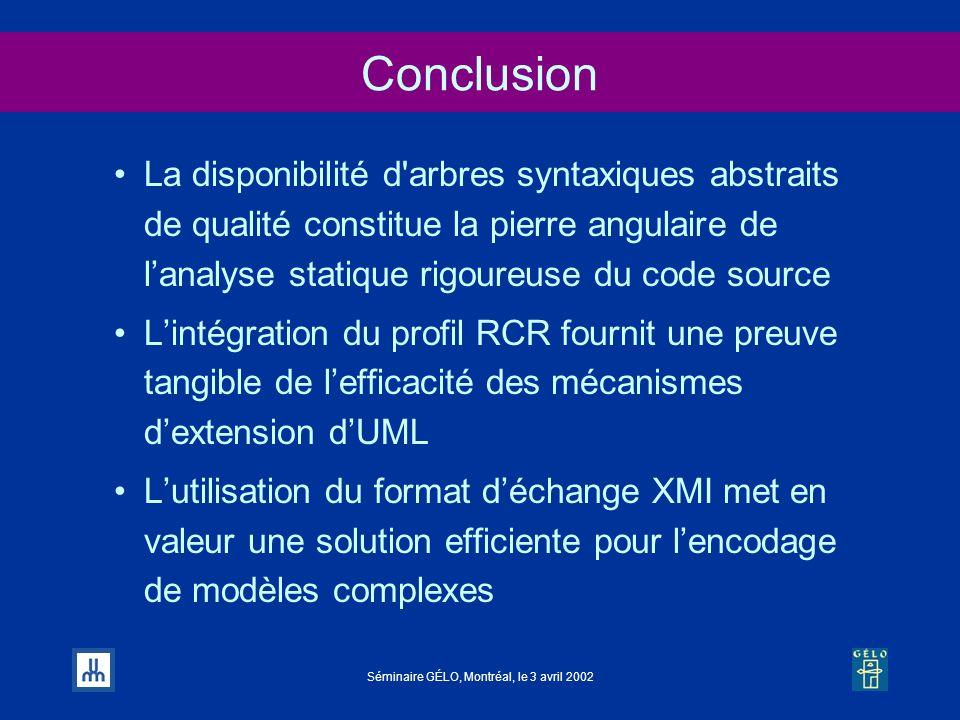 Conclusion La disponibilité d arbres syntaxiques abstraits de qualité constitue la pierre angulaire de l'analyse statique rigoureuse du code source.