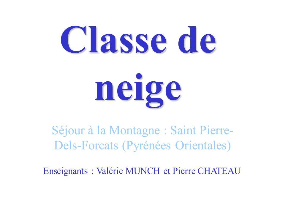 Séjour à la Montagne : Saint Pierre-Dels-Forcats (Pyrénées Orientales)