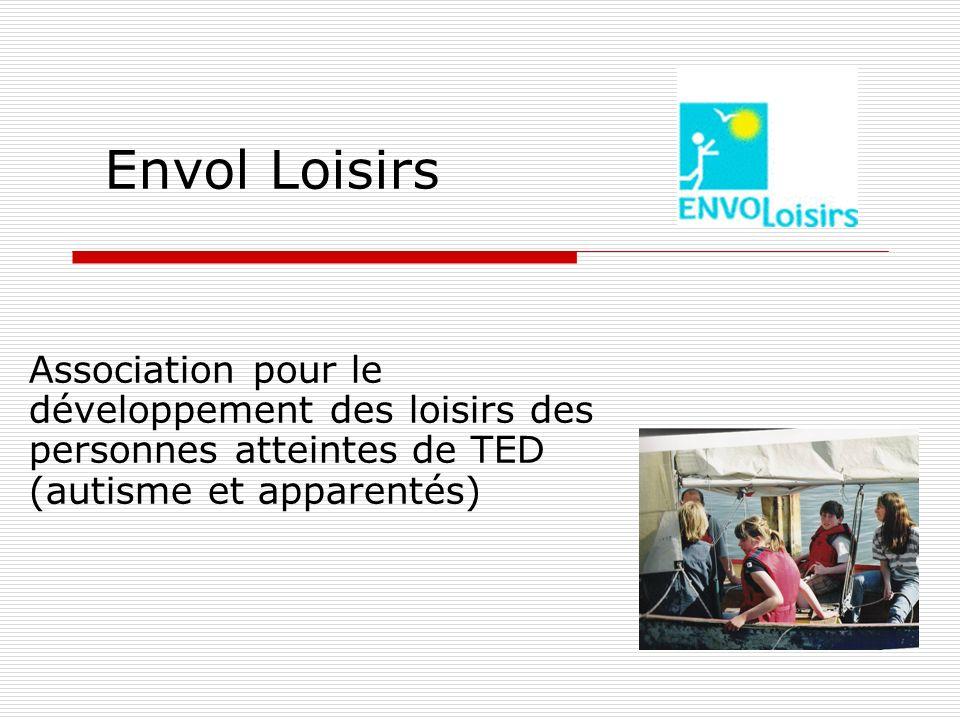 Envol Loisirs Association pour le développement des loisirs des personnes atteintes de TED (autisme et apparentés)