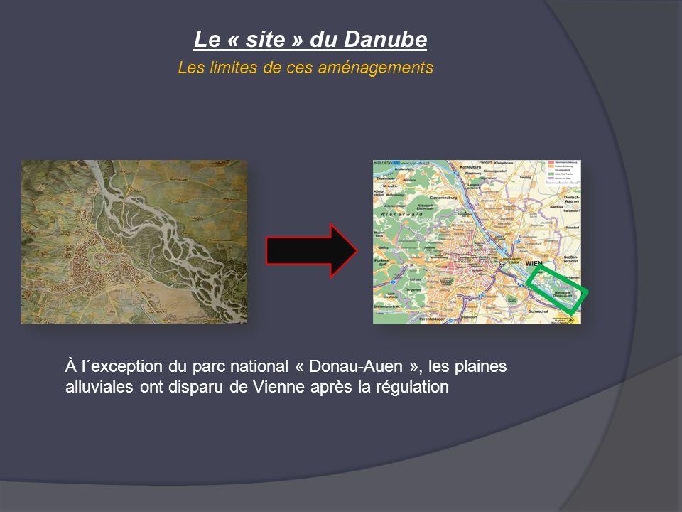Le « site » du Danube Les limites de ces aménagements