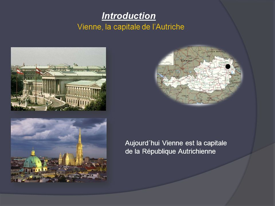 Introduction Vienne, la capitale de l'Autriche