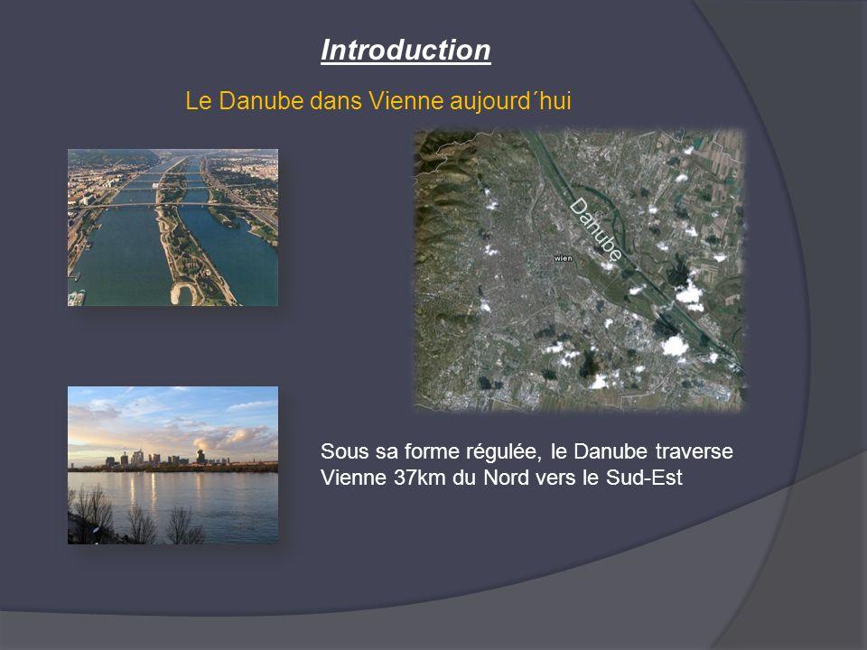 Introduction Le Danube dans Vienne aujourd´hui Danube