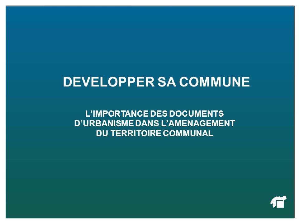 Développer sa commune DEVELOPPER SA COMMUNE.
