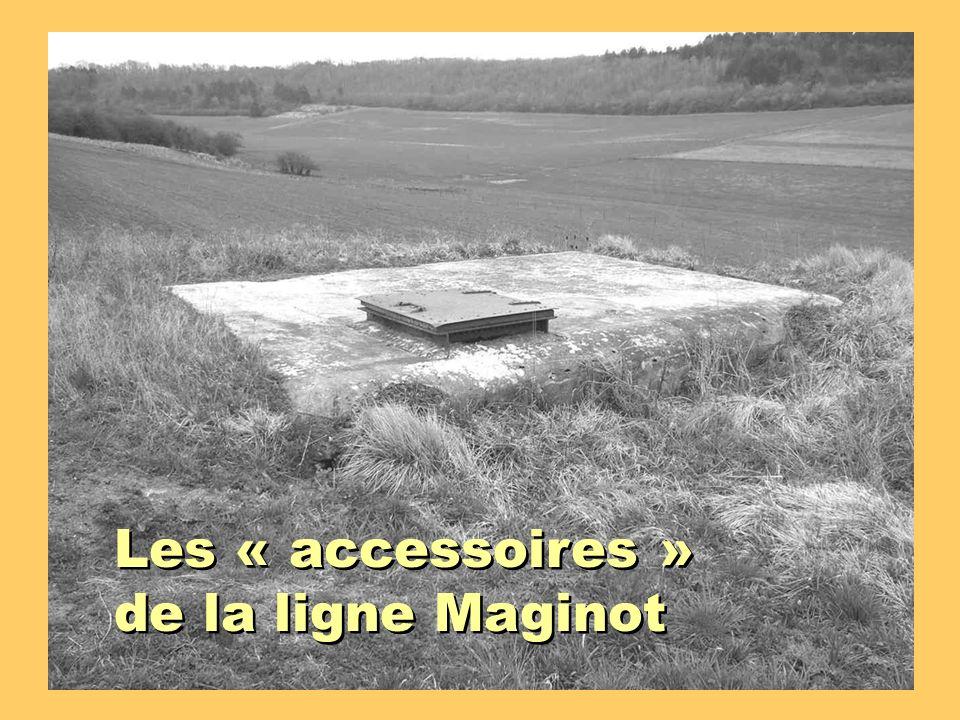 Les « accessoires » de la ligne Maginot