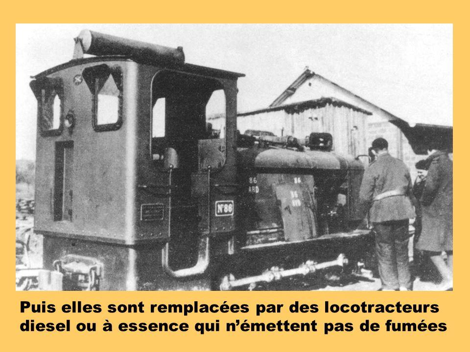 Puis elles sont remplacées par des locotracteurs diesel ou à essence qui n'émettent pas de fumées