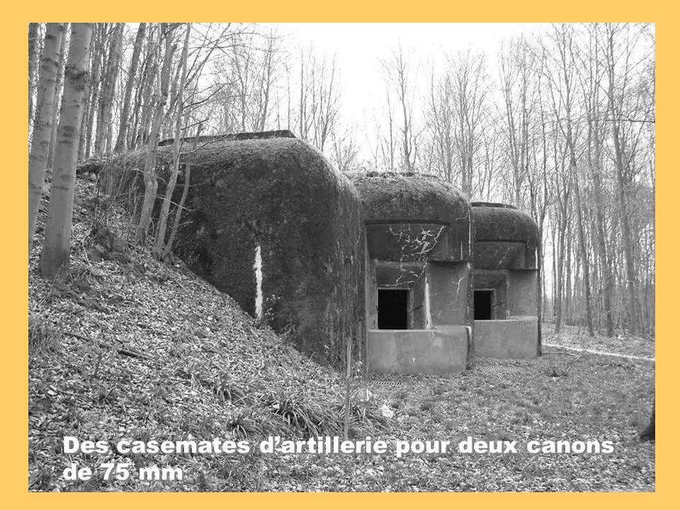 Des casemates d'artillerie pour deux canons de 75 mm
