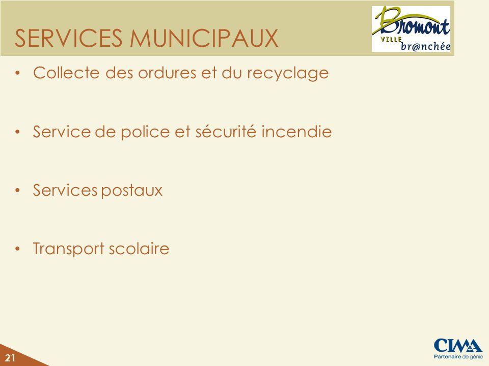 SERVICES MUNICIPAUX Collecte des ordures et du recyclage