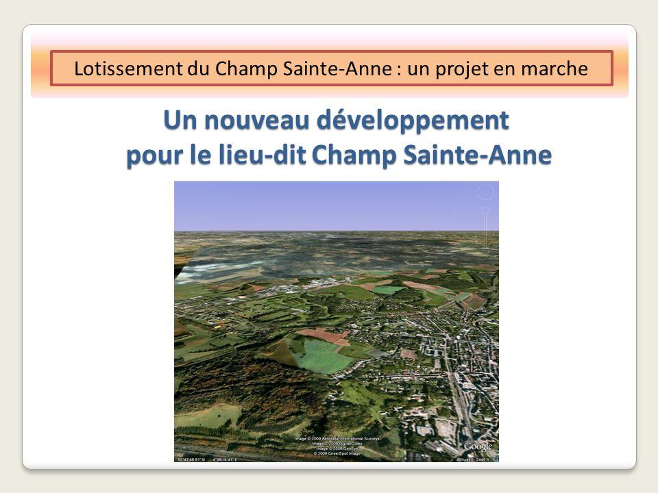 Un nouveau développement pour le lieu-dit Champ Sainte-Anne