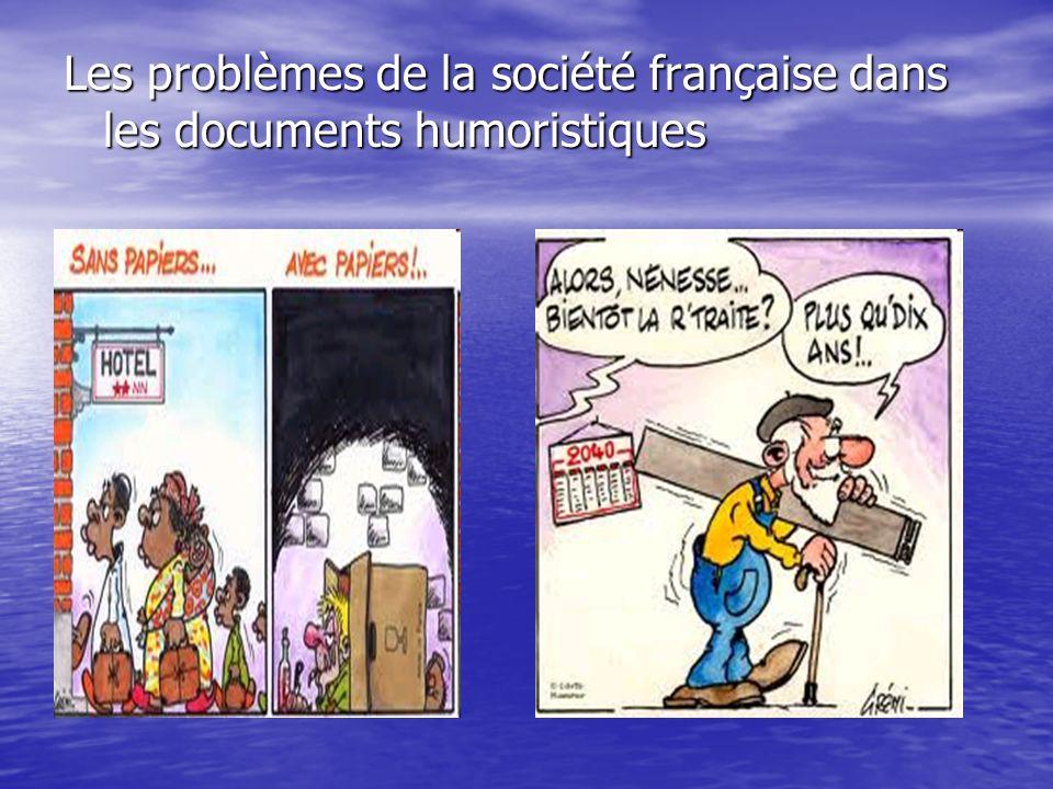 Les problèmes de la société française dans les documents humoristiques