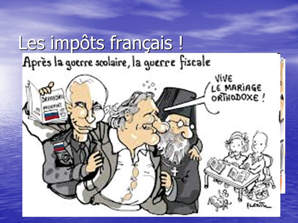 Les impôts français !