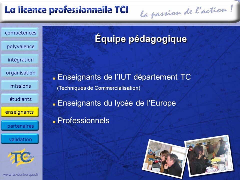 compétences Équipe pédagogique. polyvalence. intégration. organisation. Enseignants de l'IUT département TC (Techniques de Commercialisation)