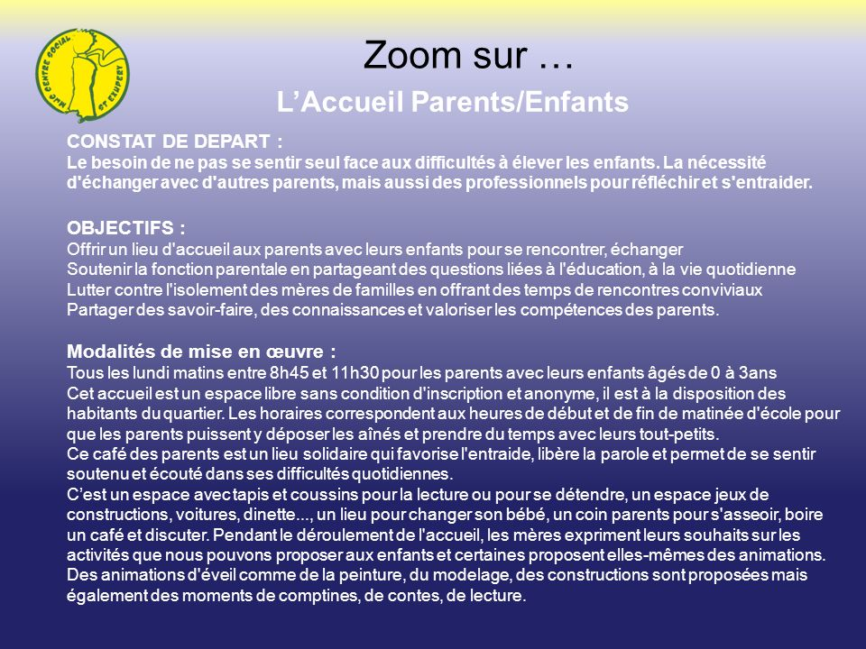 L'Accueil Parents/Enfants