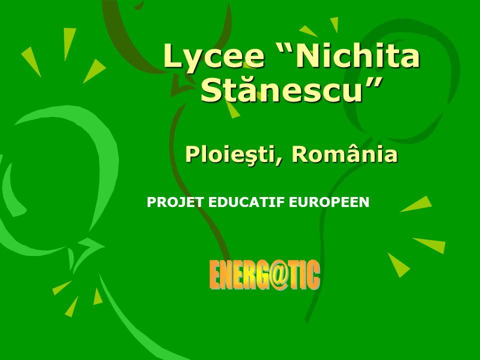 Lycee Nichita Stănescu Ploieşti, România