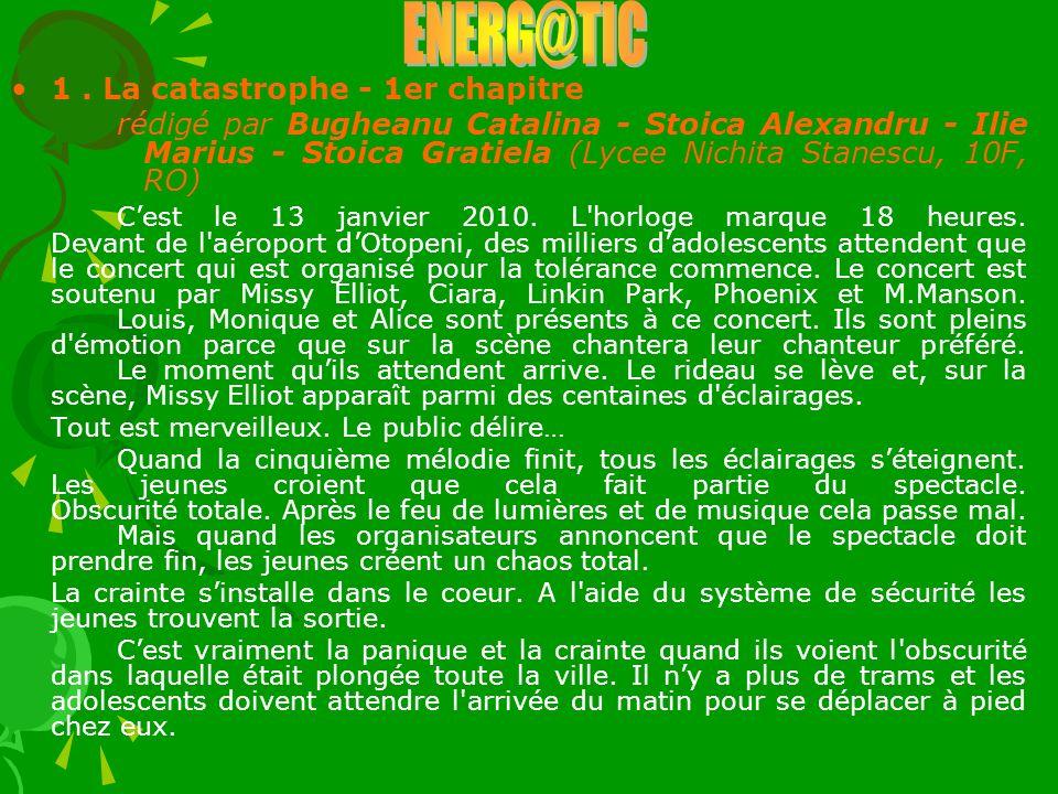 ENERG@TIC 1 . La catastrophe - 1er chapitre