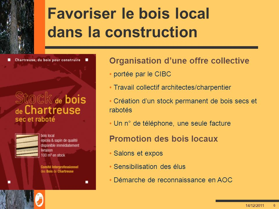 Favoriser le bois local dans la construction