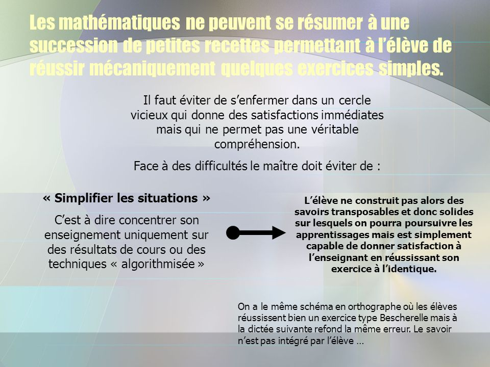 « Simplifier les situations »