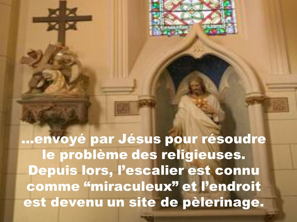 envoyé par Jésus pour résoudre le problème des religieuses