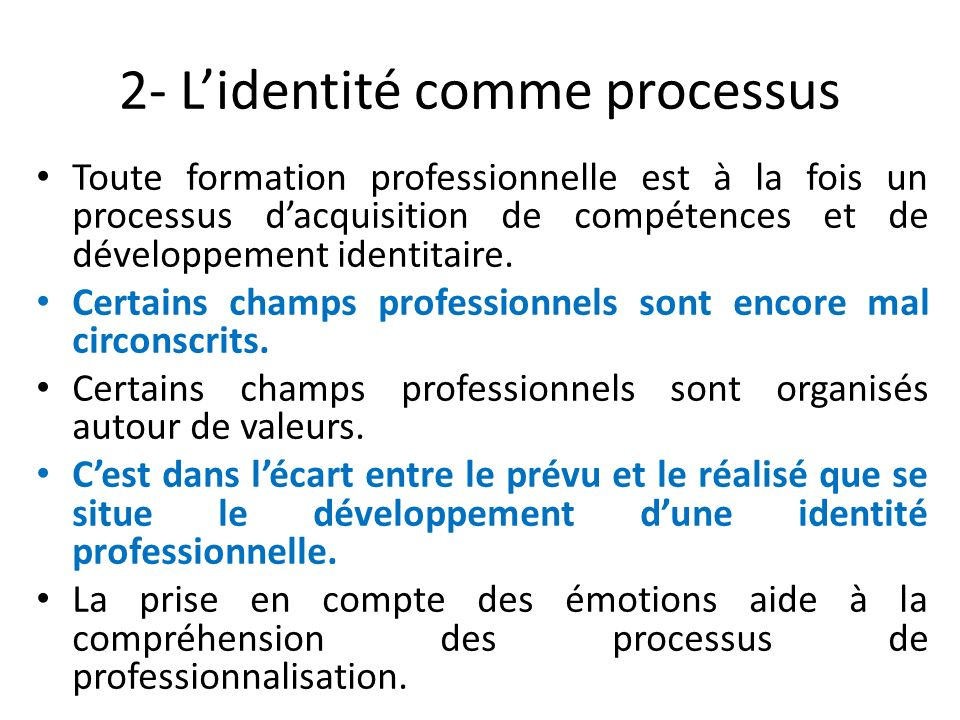 2- L'identité comme processus