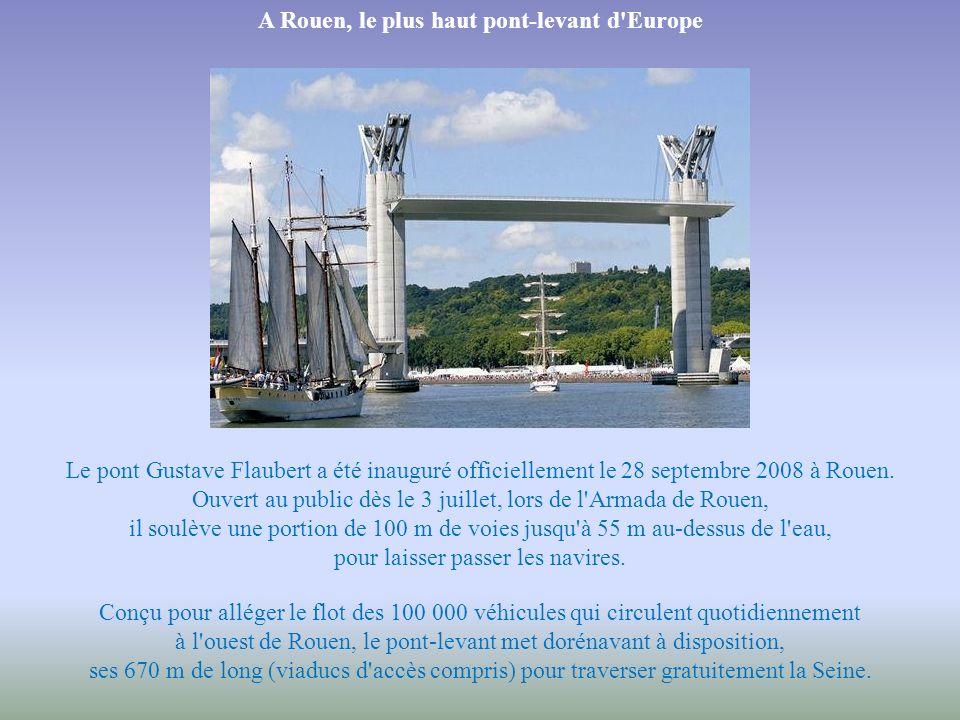 A Rouen, le plus haut pont-levant d Europe