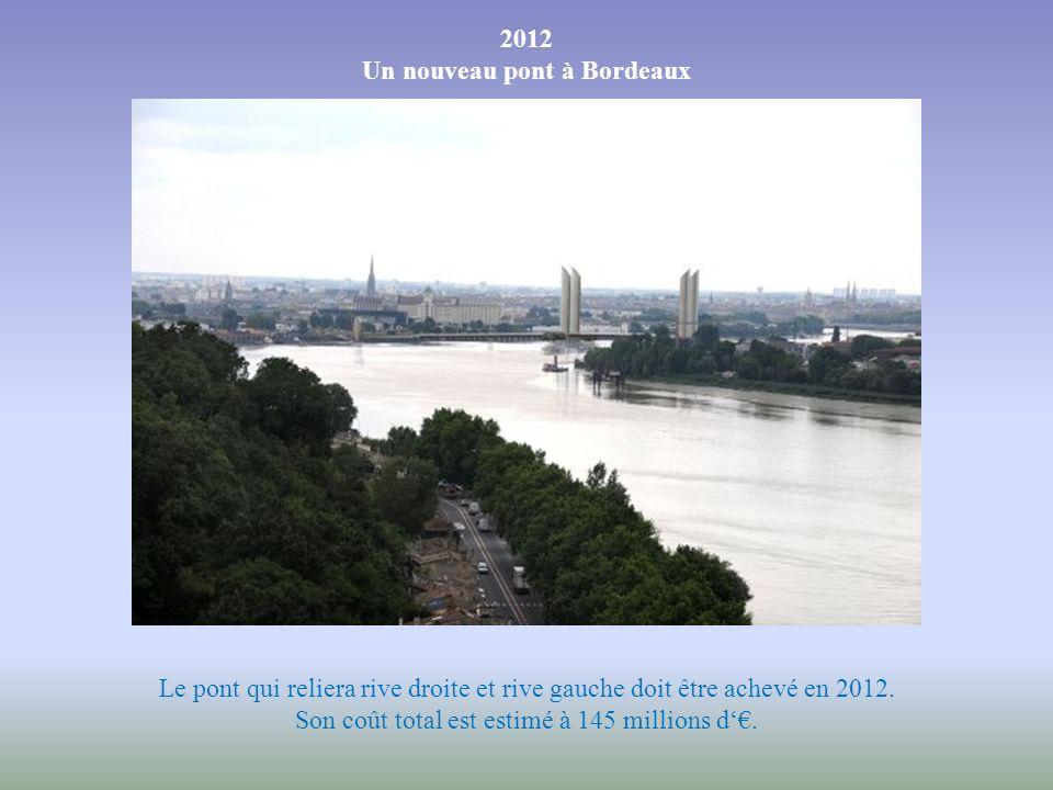 Un nouveau pont à Bordeaux