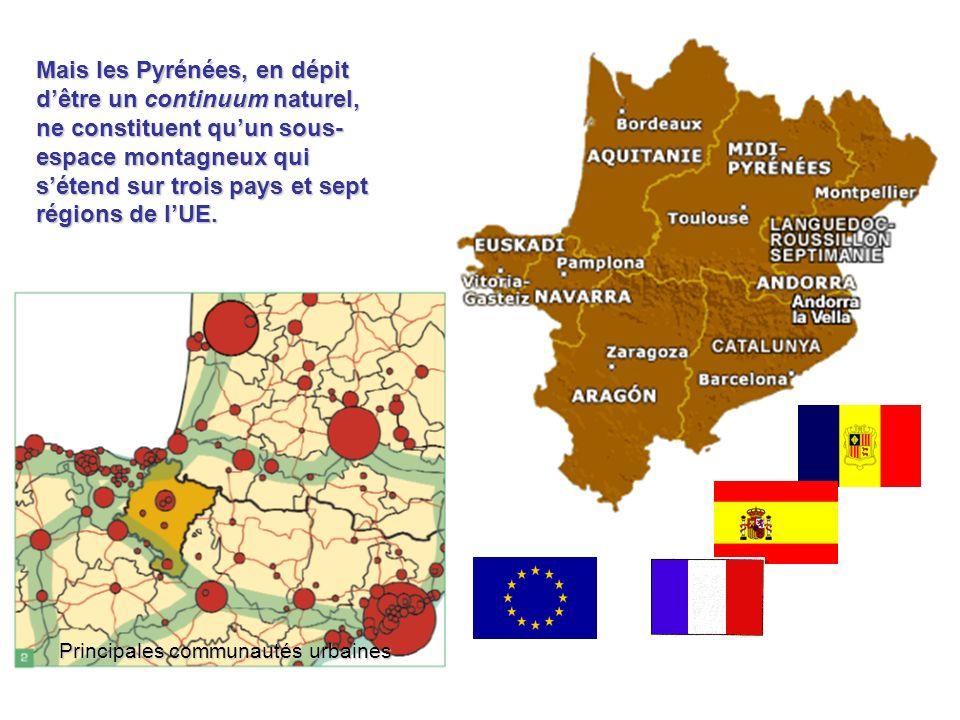 Mais les Pyrénées, en dépit d'être un continuum naturel, ne constituent qu'un sous-espace montagneux qui s'étend sur trois pays et sept régions de l'UE.