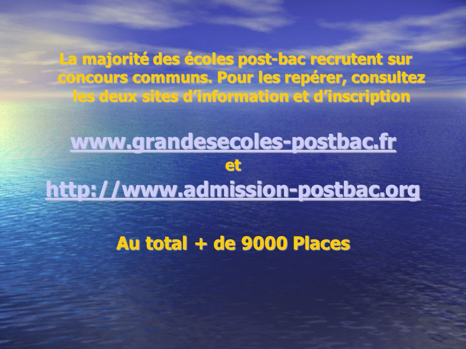 www.grandesecoles-postbac.fr http://www.admission-postbac.org