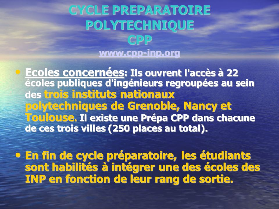 CYCLE PREPARATOIRE POLYTECHNIQUE CPP www.cpp-inp.org