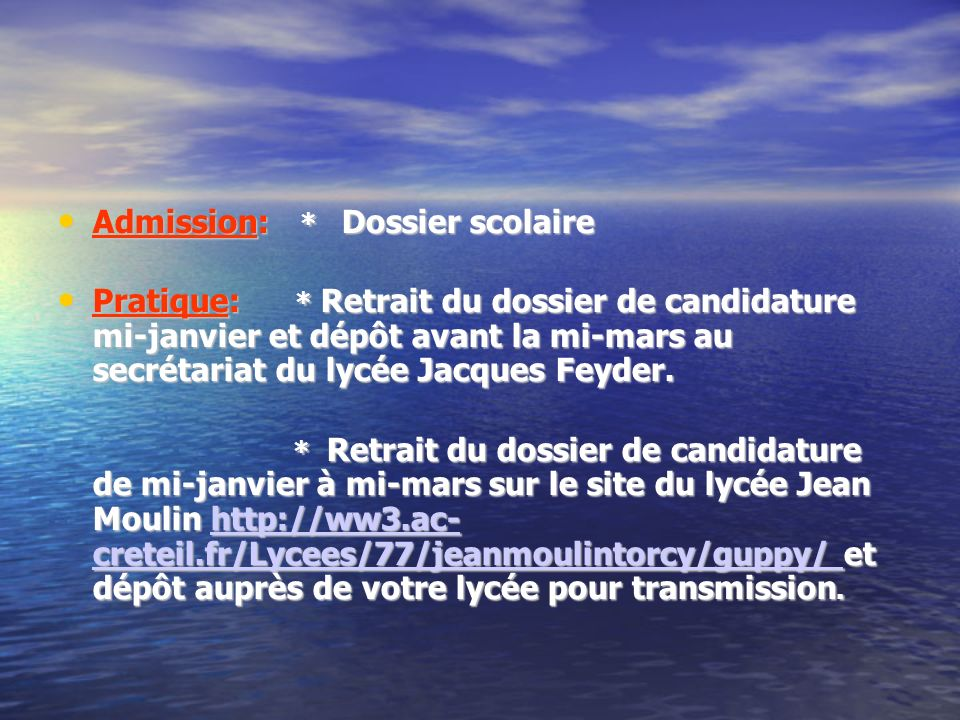 Admission: * Dossier scolaire