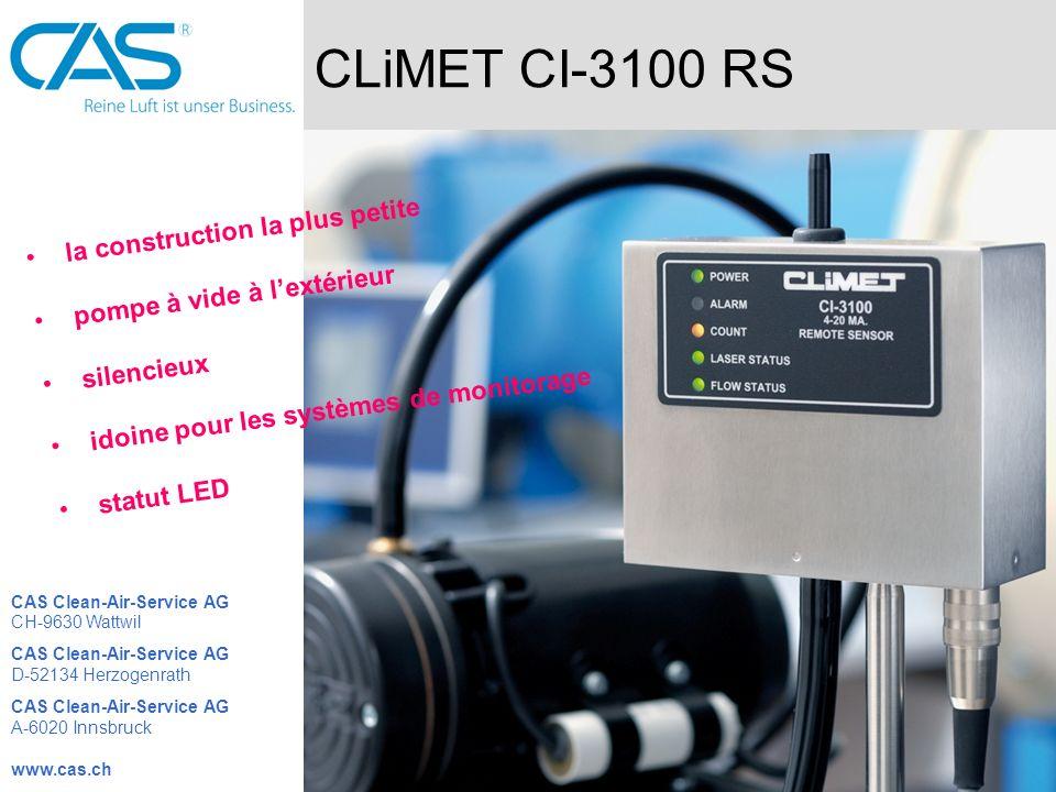 CLiMET CI-3100 RS la construction la plus petite