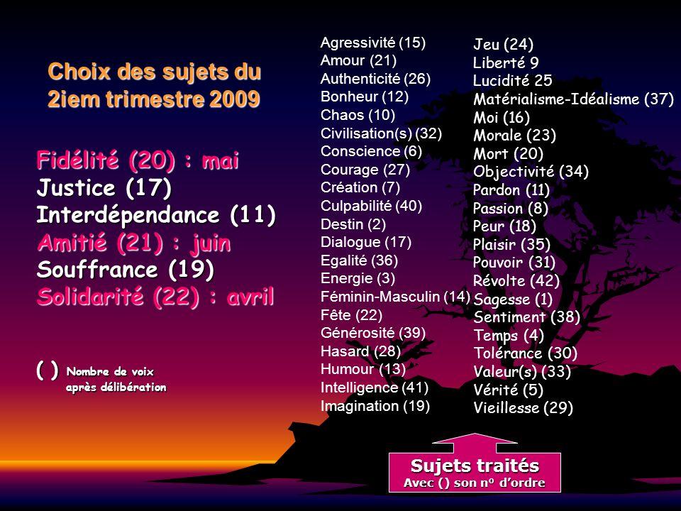 Choix des sujets du 2iem trimestre 2009