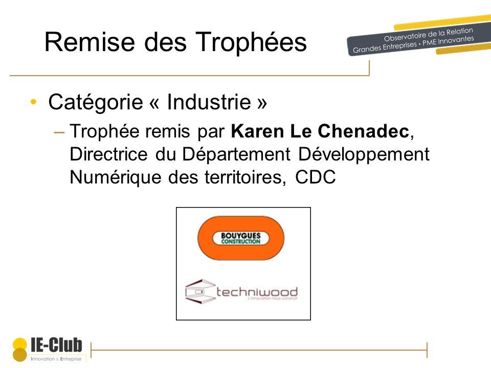 Remise des Trophées Catégorie « Industrie »