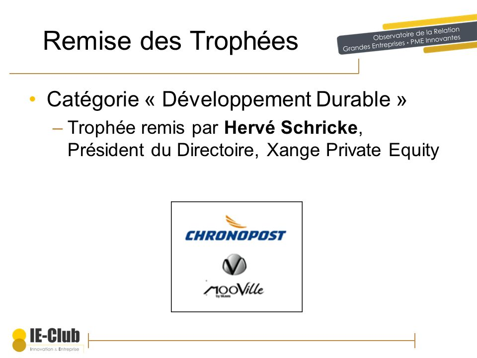 Remise des Trophées Catégorie « Développement Durable »