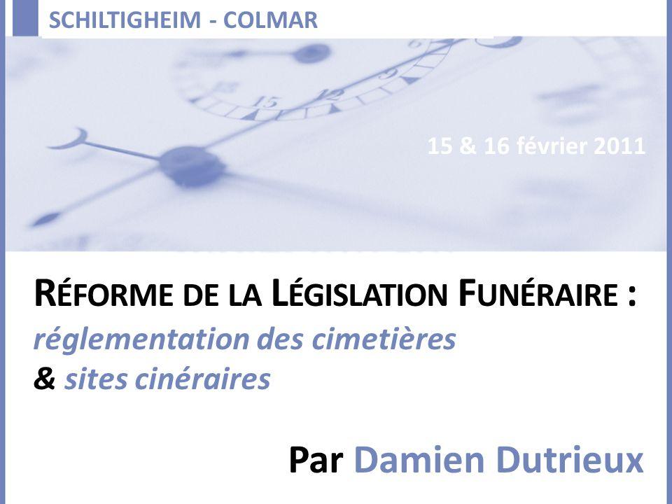 Réforme de la Législation Funéraire :