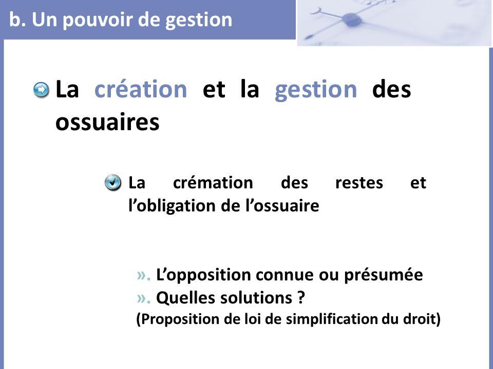La création et la gestion des ossuaires